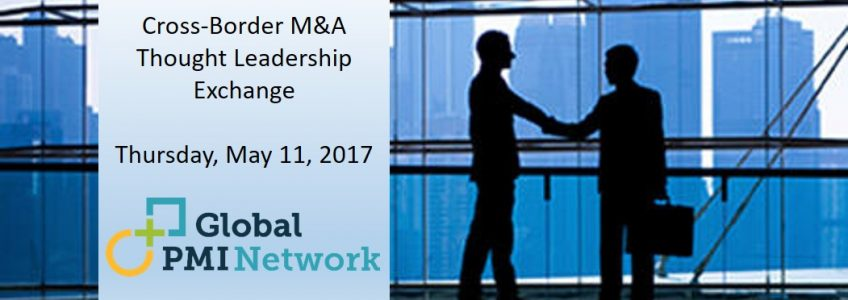 Cross-Border M&A Thought Leadership Exchange 1
