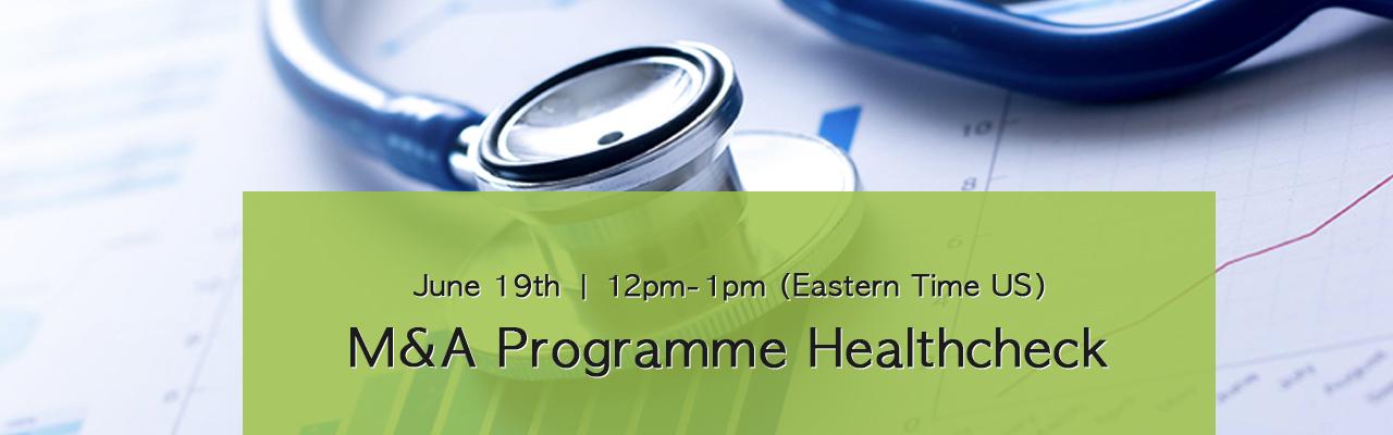 M&A Programme Healthcheck 1